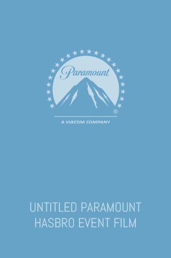 Untitled Paramount/Hasbro Event Film
